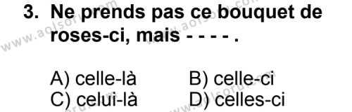 Seçmeli Yabancı Dil Fransızca 4 Dersi 2014 - 2015 Yılı 3. Dönem Sınav Soruları 3. Soru