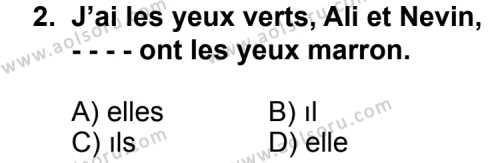 Seçmeli Yabancı Dil Fransızca 4 Dersi 2014 - 2015 Yılı Ek Sınav Soruları 2. Soru