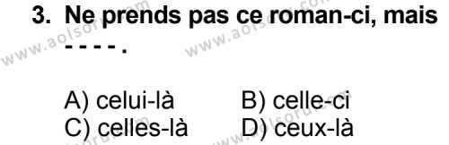 Seçmeli Yabancı Dil Fransızca 4 Dersi 2014 - 2015 Yılı Ek Sınav Soruları 3. Soru