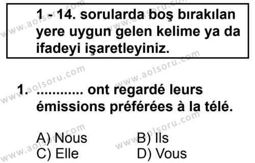 Seçmeli Yabancı Dil Fransızca 5 Dersi 2011 - 2012 Yılı Ek Sınav Soruları 1. Soru