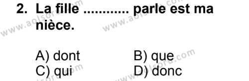 Seçmeli Yabancı Dil Fransızca 5 Dersi 2011 - 2012 Yılı Ek Sınav Soruları 2. Soru