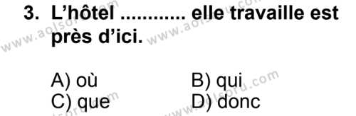 Seçmeli Yabancı Dil Fransızca 5 Dersi 2011 - 2012 Yılı Ek Sınav Soruları 3. Soru