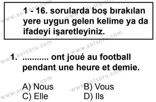 Seçmeli Yabancı Dil Fransızca 5 Dersi 2012 - 2013 Yılı 1. Dönem Sınav Soruları 1. Soru