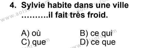 Seçmeli Yabancı Dil Fransızca 5 Dersi 2012 - 2013 Yılı 1. Dönem Sınav Soruları 4. Soru