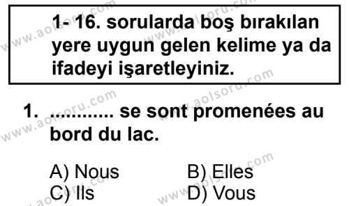 Seçmeli Yabancı Dil Fransızca 5 Dersi 2013 - 2014 Yılı 1. Dönem Sınav Soruları 1. Soru