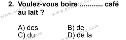 Seçmeli Yabancı Dil Fransızca 5 Dersi 2013 - 2014 Yılı 1. Dönem Sınav Soruları 2. Soru