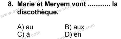 Seçmeli Yabancı Dil Fransızca 5 Dersi 2013-2014 Yılı 1. Dönem Sınavı 8. Soru