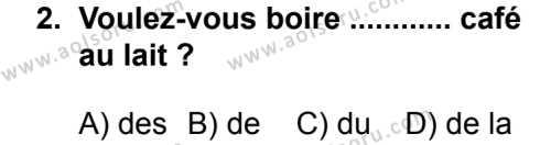 Seçmeli Yabancı Dil Fransızca 5 Dersi 2013 - 2014 Yılı 2. Dönem Sınav Soruları 2. Soru