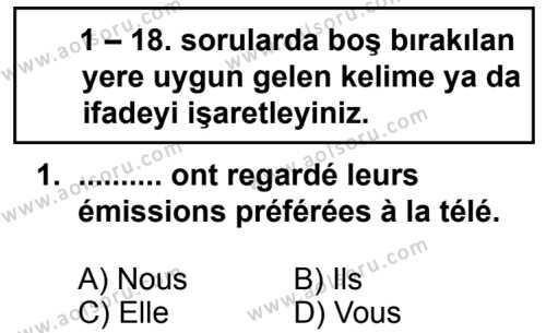 Seçmeli Yabancı Dil Fransızca 5 Dersi 2014 - 2015 Yılı 1. Dönem Sınav Soruları 1. Soru