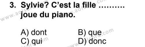 Seçmeli Yabancı Dil Fransızca 5 Dersi 2014 - 2015 Yılı 1. Dönem Sınav Soruları 3. Soru