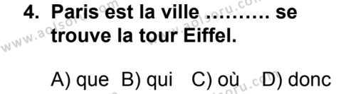 Seçmeli Yabancı Dil Fransızca 5 Dersi 2014 - 2015 Yılı 1. Dönem Sınav Soruları 4. Soru