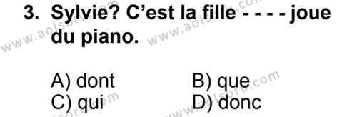 Seçmeli Yabancı Dil Fransızca 5 Dersi 2014 - 2015 Yılı 2. Dönem Sınav Soruları 3. Soru