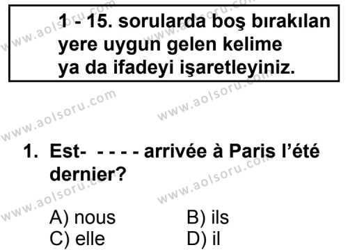 Seçmeli Yabancı Dil Fransızca 5 Dersi 2014 - 2015 Yılı 3. Dönem Sınav Soruları 1. Soru