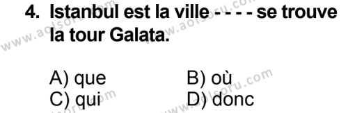 Seçmeli Yabancı Dil Fransızca 5 Dersi 2014 - 2015 Yılı 3. Dönem Sınav Soruları 4. Soru