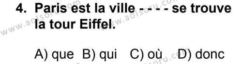 Seçmeli Yabancı Dil Fransızca 5 Dersi 2014 - 2015 Yılı Ek Sınav Soruları 4. Soru