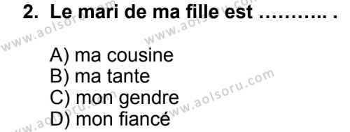Seçmeli Yabancı Dil Fransızca 6 Dersi 2012 - 2013 Yılı 1. Dönem Sınav Soruları 2. Soru