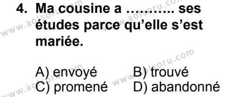 Seçmeli Yabancı Dil Fransızca 6 Dersi 2012-2013 Yılı 1. Dönem Sınavı 4. Soru