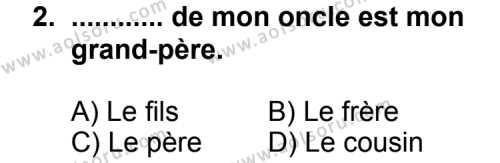 Seçmeli Yabancı Dil Fransızca 6 Dersi 2013 - 2014 Yılı 3. Dönem Sınav Soruları 2. Soru