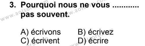 Seçmeli Yabancı Dil Fransızca 6 Dersi 2013 - 2014 Yılı 3. Dönem Sınav Soruları 3. Soru