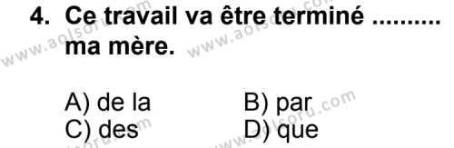 Seçmeli Yabancı Dil Fransızca 6 Dersi 2013 - 2014 Yılı 3. Dönem Sınav Soruları 4. Soru