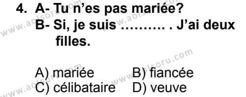Seçmeli Yabancı Dil Fransızca 6 Dersi 2014 - 2015 Yılı 1. Dönem Sınav Soruları 4. Soru