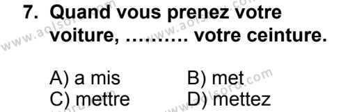 Seçmeli Yabancı Dil Fransızca 6 Dersi 2014-2015 Yılı 1. Dönem Sınavı 7. Soru