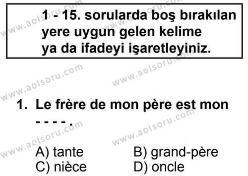 Seçmeli Yabancı Dil Fransızca 6 Dersi 2014 - 2015 Yılı 2. Dönem Sınav Soruları 1. Soru