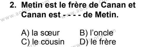 Seçmeli Yabancı Dil Fransızca 6 Dersi 2014 - 2015 Yılı 2. Dönem Sınav Soruları 2. Soru