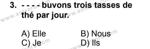 Seçmeli Yabancı Dil Fransızca 6 Dersi 2014 - 2015 Yılı 2. Dönem Sınav Soruları 3. Soru