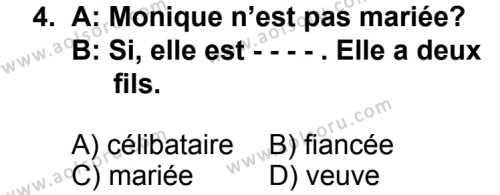 Seçmeli Yabancı Dil Fransızca 6 Dersi 2014 - 2015 Yılı 2. Dönem Sınav Soruları 4. Soru