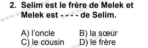 Seçmeli Yabancı Dil Fransızca 6 Dersi 2014 - 2015 Yılı Ek Sınav Soruları 2. Soru