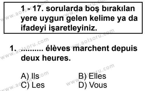 Seçmeli Yabancı Dil Fransızca 7 Dersi 2011 - 2012 Yılı Ek Sınav Soruları 1. Soru
