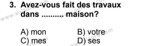 Seçmeli Yabancı Dil Fransızca 7 Dersi 2011 - 2012 Yılı Ek Sınav Soruları 3. Soru