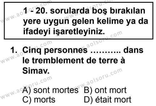 Seçmeli Yabancı Dil Fransızca 7 Dersi 2012 - 2013 Yılı 1. Dönem Sınav Soruları 1. Soru