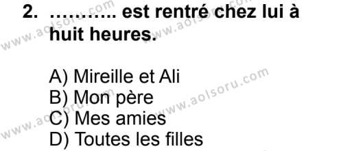 Seçmeli Yabancı Dil Fransızca 7 Dersi 2012 - 2013 Yılı 1. Dönem Sınav Soruları 2. Soru