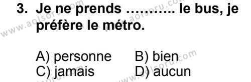 Seçmeli Yabancı Dil Fransızca 7 Dersi 2012-2013 Yılı 1. Dönem Sınavı 3. Soru