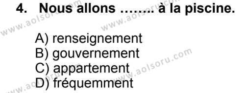 Seçmeli Yabancı Dil Fransızca 7 Dersi 2012 - 2013 Yılı 1. Dönem Sınav Soruları 4. Soru