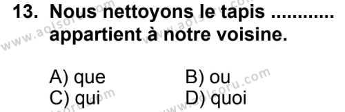 Seçmeli Yabancı Dil Fransızca 7 Dersi 2013-2014 Yılı 1. Dönem Sınavı 13. Soru