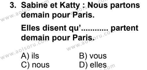 Seçmeli Yabancı Dil Fransızca 7 Dersi 2013 - 2014 Yılı 3. Dönem Sınav Soruları 3. Soru
