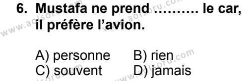 Seçmeli Yabancı Dil Fransızca 7 Dersi 2014-2015 Yılı 1. Dönem Sınavı 6. Soru