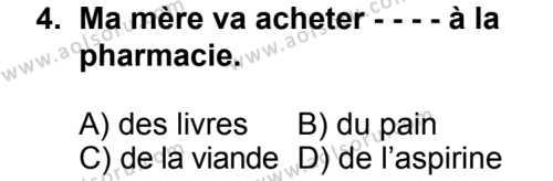 Seçmeli Yabancı Dil Fransızca 7 Dersi 2014 - 2015 Yılı 2. Dönem Sınav Soruları 4. Soru
