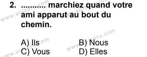 Seçmeli Yabancı Dil Fransızca 8 Dersi 2011 - 2012 Yılı Ek Sınav Soruları 2. Soru