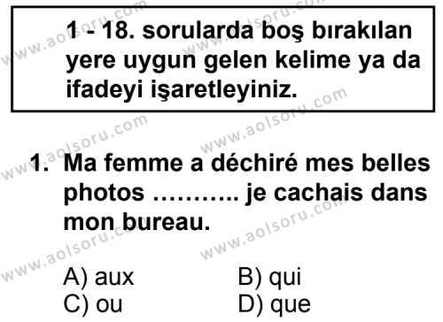 Seçmeli Yabancı Dil Fransızca 8 Dersi 2012 - 2013 Yılı 1. Dönem Sınav Soruları 1. Soru