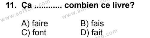 Seçmeli Yabancı Dil Fransızca 8 Dersi 2013-2014 Yılı 1. Dönem Sınavı 11. Soru