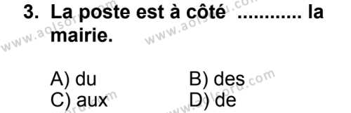 Seçmeli Yabancı Dil Fransızca 8 Dersi 2013 - 2014 Yılı 2. Dönem Sınav Soruları 3. Soru