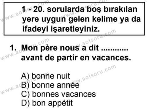Seçmeli Yabancı Dil Fransızca 8 Dersi 2013 - 2014 Yılı 3. Dönem Sınav Soruları 1. Soru