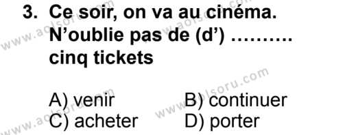 Seçmeli Yabancı Dil Fransızca 8 Dersi 2014 - 2015 Yılı 1. Dönem Sınav Soruları 3. Soru