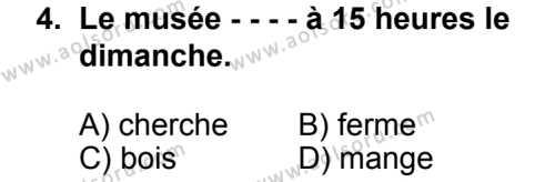 Seçmeli Yabancı Dil Fransızca 8 Dersi 2014 - 2015 Yılı 2. Dönem Sınav Soruları 4. Soru