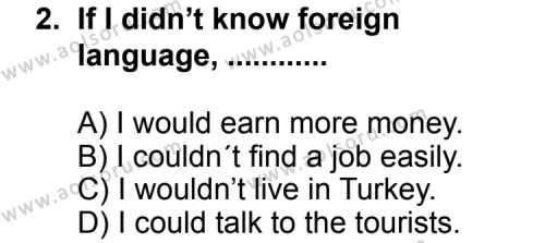 Seçmeli Yabancı Dil ingilizce 4 Dersi 2011 - 2012 Yılı 3. Dönem Sınav Soruları 2. Soru
