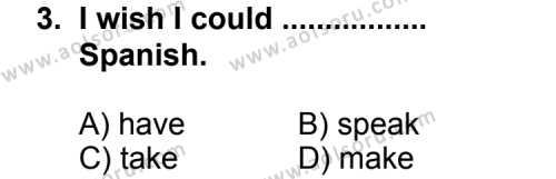 Seçmeli Yabancı Dil ingilizce 4 Dersi 2011 - 2012 Yılı Ek Sınav Soruları 3. Soru